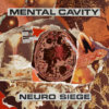 Mental Cavity – Neuro Siege (Brilliant Emperor)
