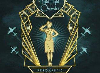 The Night Flight Orchestra – Aeromantic (Nuclear Blast)