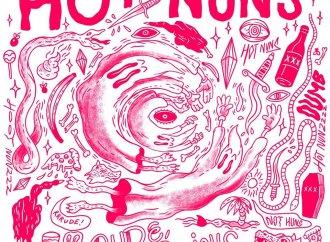 Hot Nuns – Rude, Dumb & Anxious (Loyal Blood Records EP)