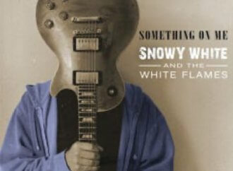 Snowy White and the White Flames – Something On Me (Snowy White/Soulfood Music)